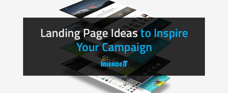Landing Page Ideas to Inspire Your Campaign