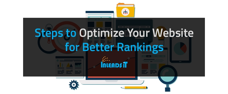 Steps to Optimize Your Website for Better Rankings
